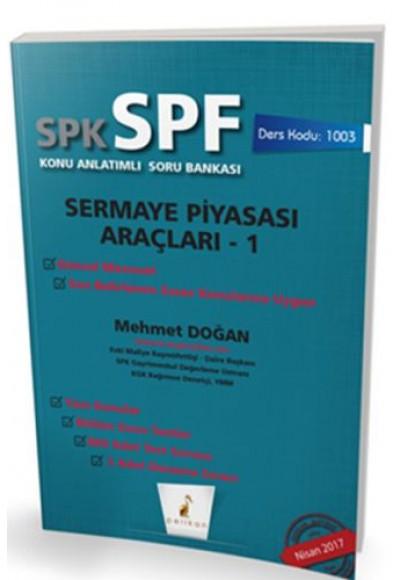 SPK SPF Sermaye Piyasası Araçları 1 Konu Anlatımlı Soru Bankası