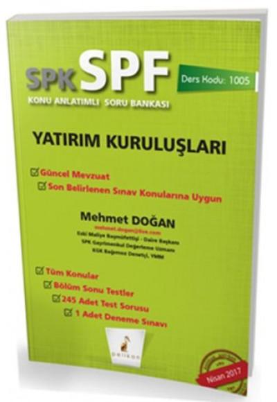 SPK SPF Yatırım Kuruluşları Konu Anlatımlı Soru Bankası