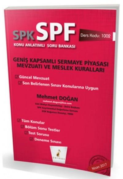 SPK SPF Geniş Kapsamlı Sermaye Piyasası Mevzuatı ve Meslek Kuralları Konu Anlatımlı Soru Bankası