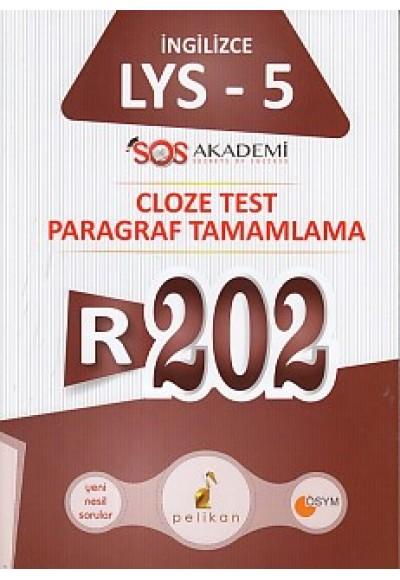 Pelikan R202 İngilizce LYS 5 Cloze Test Paragraf Tamamlama