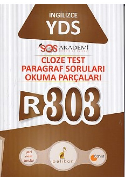 Pelikan R303 İngilizce YDS Cloze Test Paragraf Soruları Okuma Parçaları