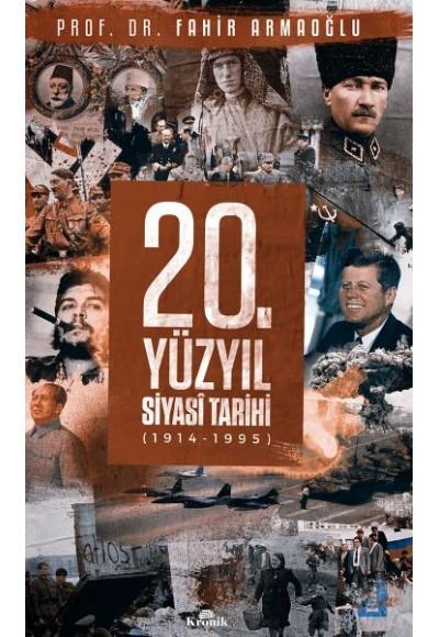 20. Yüzyıl Siyasi Tarihi (1914 - 1995) (Ciltli)