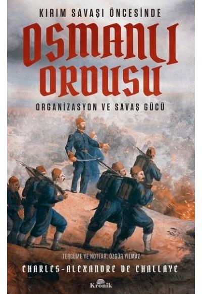Kırım Savaşı Öncesinde Osmanlı Ordusu