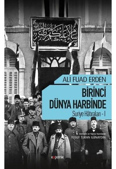 Birinci Dünya Harbinde - Suriye Hatıraları 1