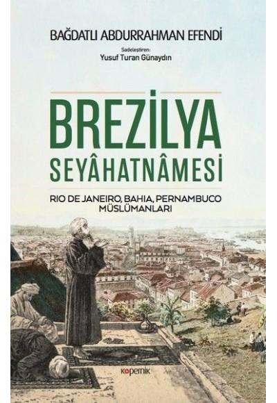 Brezilya Seyahatnamesi - Rio De Janeiro, Bahia, Pernambuco, Müslümanları