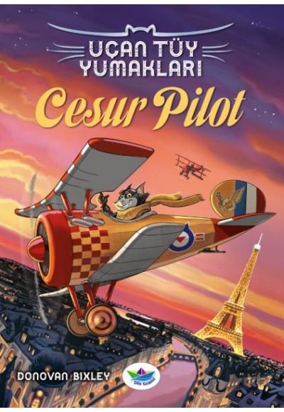 Uçan Tüy Yumakları Cesur Pilot