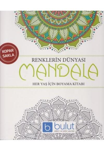 Renklerin Dünyası Mandala Her Yaş İçin Boyama Kitabı