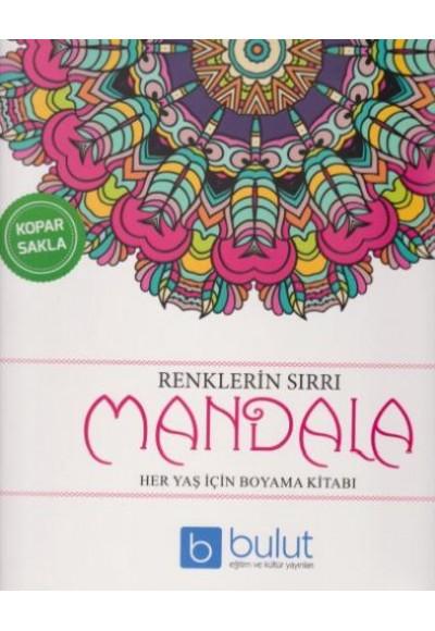 Renklerin Sırrı Mandala Her Yaş İçin Boyama Kitabı