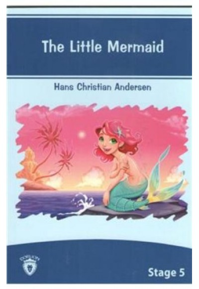 The Little Mermaid Stage 5