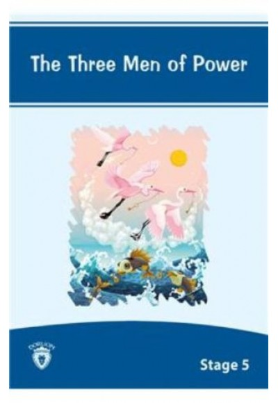 The Three Men Of Power Stage 5