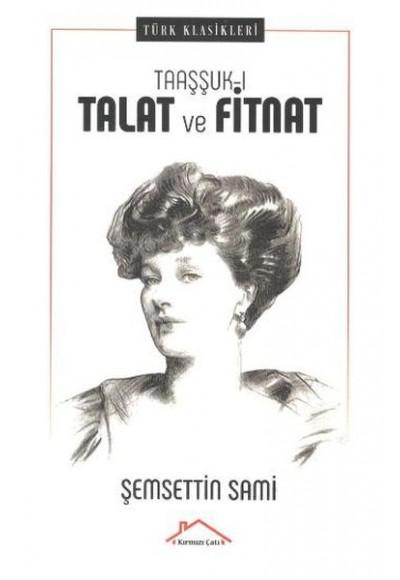 Taaşşuk ı Talat ve Fitnat