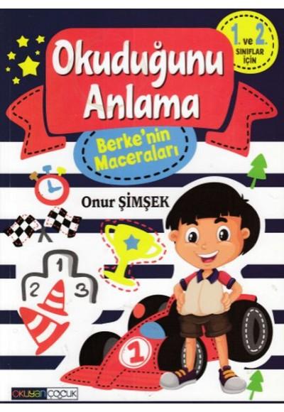 Okuyan Çocuk Berke'nin Maceraları Okuduğunu Anlama 1