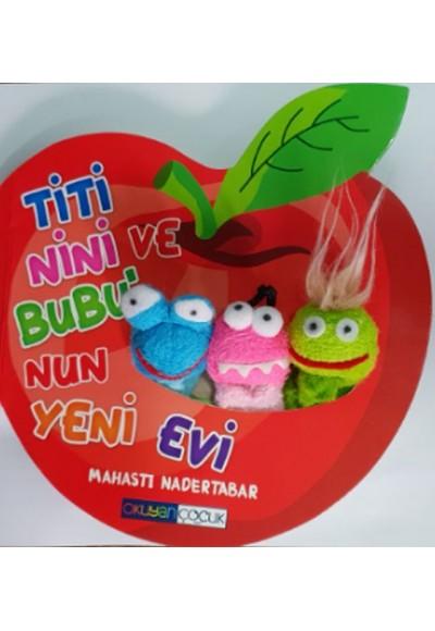 Titi Nini ve Bubu'nun Yeni Evi