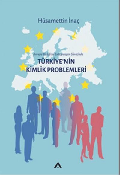 Türkiyenin Kimlik Problemleri
