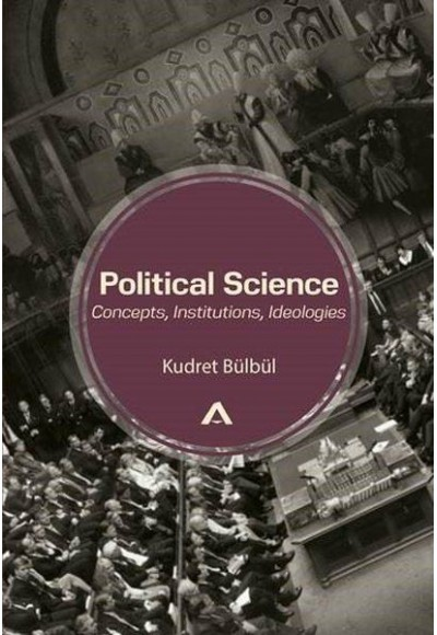 Political Science Concepts, Institutions, Ideologies