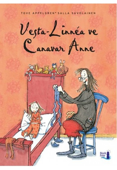 Vesta Linnea ve Canavar Anne
