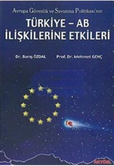 Türkiye AB İlişkilerine Etki