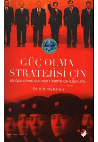 Güç Olma Stratejisi Çin