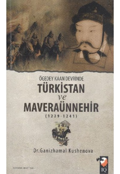 Ögedey Kaan Devrinde Türkistan ve Maveraünnehir 1229 1241