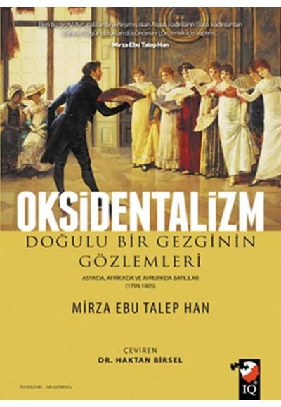 Oksidentalizm Doğulu Bir Gezginin Gözlemleri
