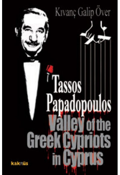 Tassos Papadopoulos Valley of the Greek Cypriots in Cyprus