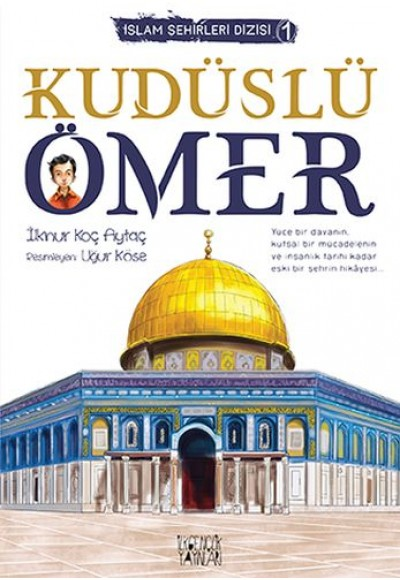 İslam Şehirler Dizisi 1 Kudüslü Ömer