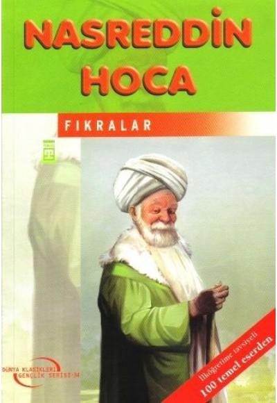 Nasreddin Hoca'dan Fıkralar İlk Gençlik Klasikleri