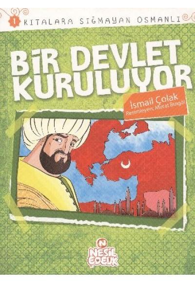 Bir Devlet Kuruluyor Kıtalara Sığmayan Osmanlı 1