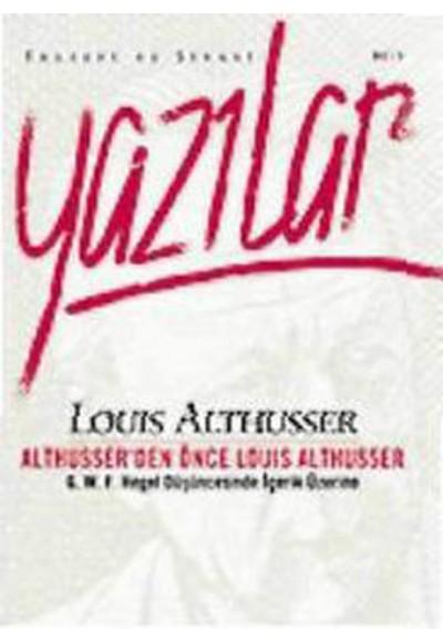 Althusserden Önce Louis Althusser Felsefi ve Siyasi Yazılar 2
