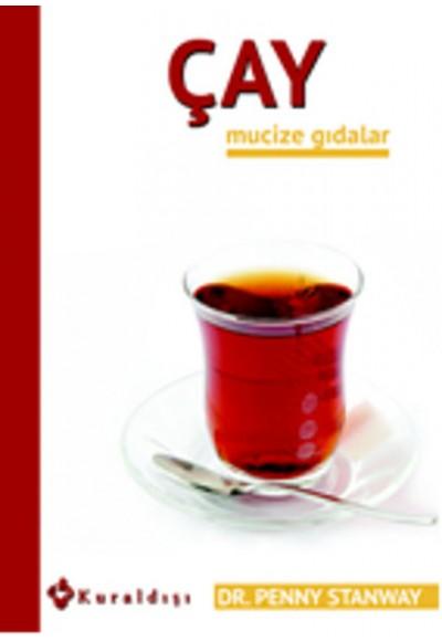 Çay Mucize Gıdalar