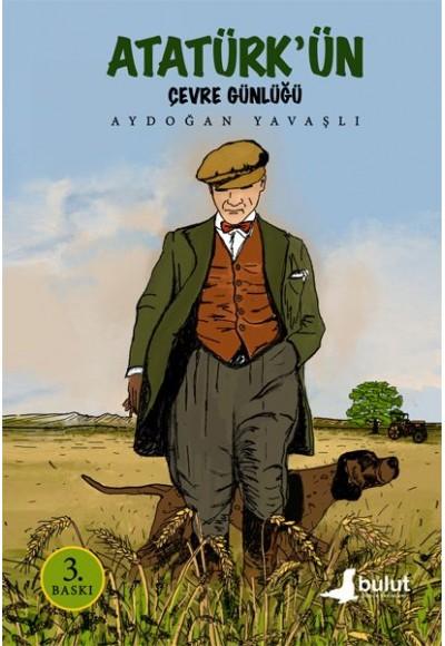 Atatürk'ün Çevre Günlüğü