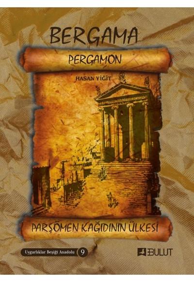 Uygarlıklar Beşiği Anadolu Dizisi 9 - Bergama (Pergamon) Parşömen Kâğıdının Ülkesi