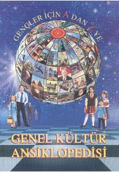 Gençler İçin A'dan Z'ye Genel Kültür Ansiklopedisi 2 cilt
