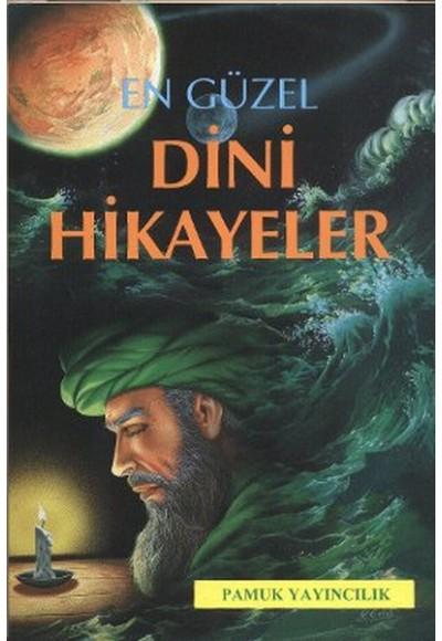 En Güzel Dini Hikayeler (Hikaye-001)