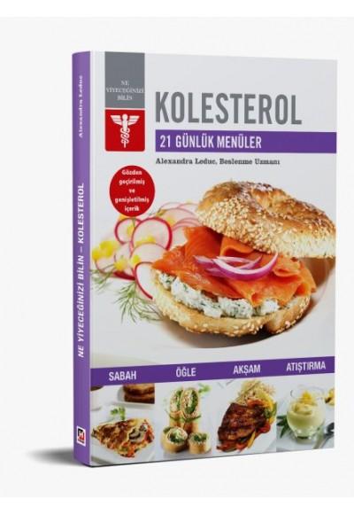 Kolesterol 21 Günlük Menüler