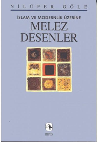 Melez Desenler İslam ve Modernlik Üzerine