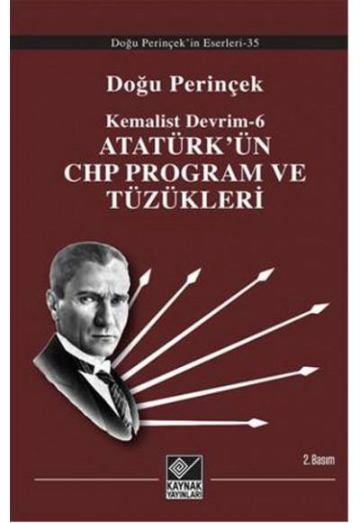 Atatürk'ün CHP Program ve Tüzükleri Kemalist Devrim 6