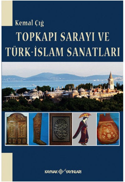 Topkapı Sarayı ve Türk İslam Sanatları