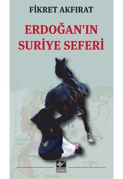 Erdoğanın Suriye Seferi