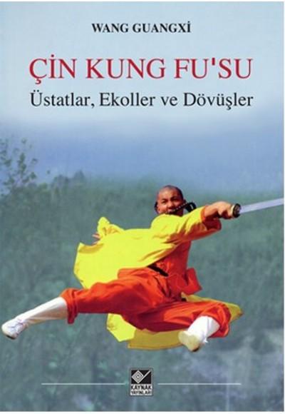 Çin Kung Fusu Üstatlar, Ekoller ve Dövüşler