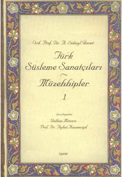 Türk Süsleme Sanatçıları Müzehhipler - 1