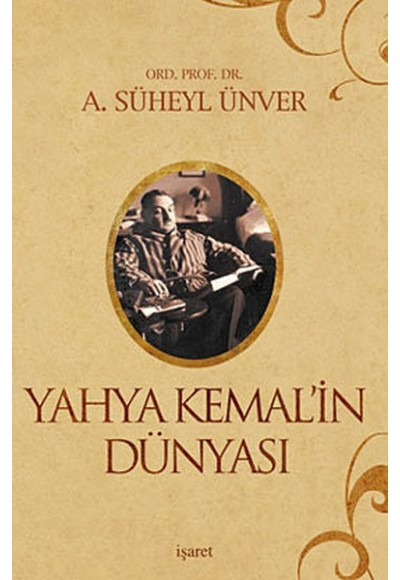 Yahya Kemalin Dünyası