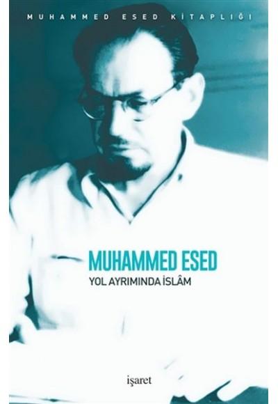 Yol Ayrımında İslam