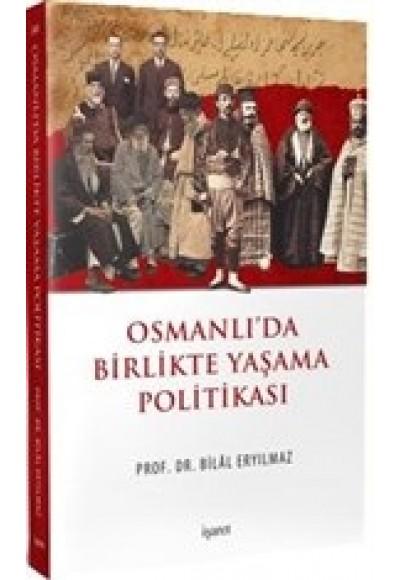 Osmanlıda Birlikte Yaşama Politikası