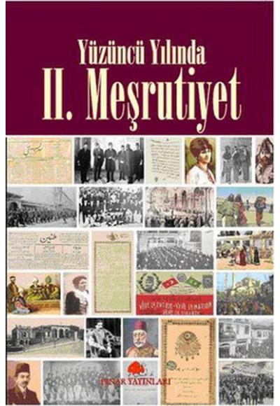 Yüzüncü Yılında II. Meşrutiyet