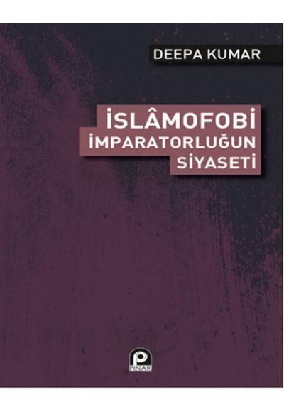 İslamofobi İmparatorluğun Siyaseti