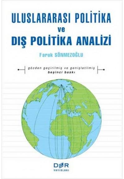 Uluslararası Politika ve Dış Politika Analizi