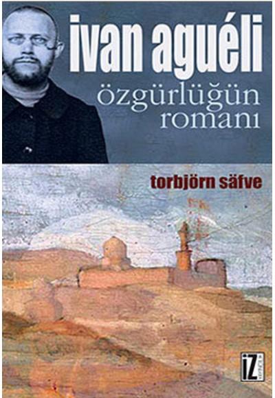 Ivan Agueli Özgürlüğün Romanı