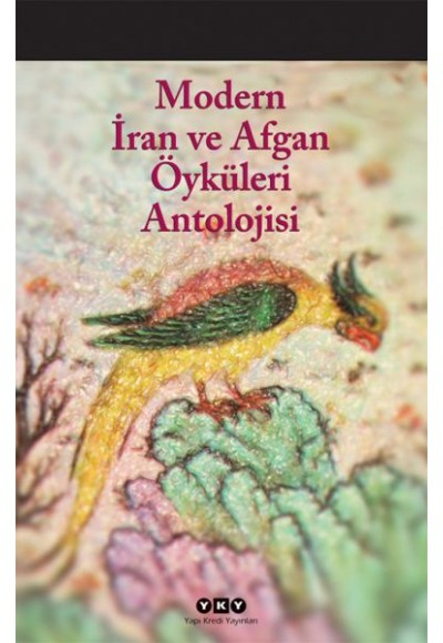 Modern İran ve Afgan Öyküleri Antolojisi