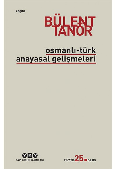 Osmanlı Türk Anayasal Gelişmeleri